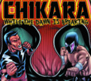 CHIKARA While The Dawn Is Breaking