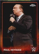 2015 Chrome WWE Wrestling Cards (Topps) Paul Heyman 52