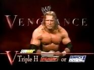 Triple H Vengeance 2002