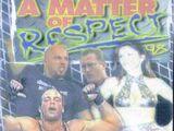 A Matter of Respect 1998