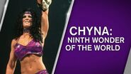 Chyna Ninth Wonder Of The World