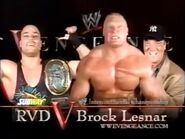 Rob Van Dam vs Brock Lesnar w/Paul Heyman