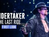 First Look:Undertaker: The Last Ride