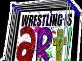 Wrestling Is Art!