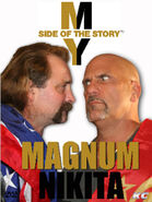 My Side of the Story Magnum TA Nikita Koloff