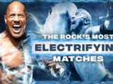 The Best of WWE: The Rock's Most Electrifying Matches
