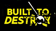 WCPW Built To Destroy 1