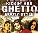 WEW Kickin' Ass Ghetto Booty Style