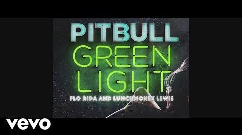 Pitbull - Greenlight (Lyric Video) ft. Flo Rida, LunchMoney Lewis