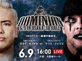 NJPW Dominion 6.9.19 In Osaka-Jo Hall