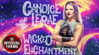 Candice LeRae - Wicked Enchantment (Entrance Theme)