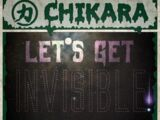 CHIKARA Let's Get Invisible