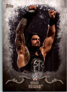 2016 Topps WWE Undisputed Wrestling Cards Roman Reigns 29