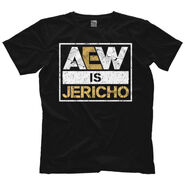 AEW Is Jericho T-Shirt