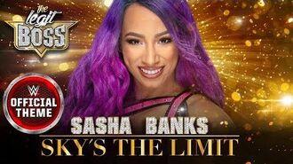 Sasha Banks - Sky's The Limit (Entrance Theme)