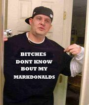 Bitches-dont-know bout Markdonalds