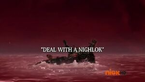 Deal With a Nighlok