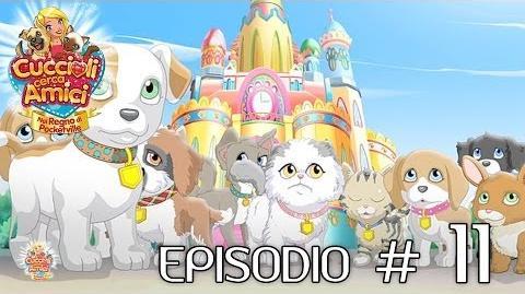 Cuccioli Cerca Amici - Ep 11 Nuovi amici (parte 1)