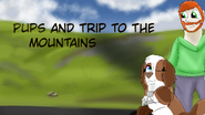 Pups and trip to the mountains tittle card