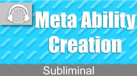 Meta Ability Creation Create Any Power You Want Subliminal