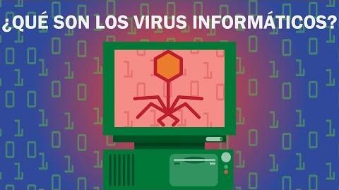 ¿Qué son los virus informáticos?