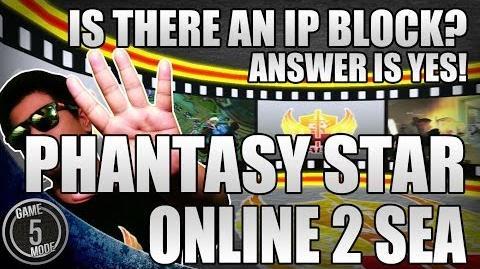 Phantasy Star Online 2 SEA * IP Block Country Block?