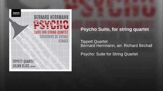 Psycho Suite, for string quartet