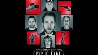 Psycho Family Documentary (MCJUGGERNUGGETS) FULL