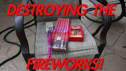 DESTROYING THE FIREWORKS!