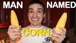 A Man Named Corn