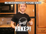 "Are The ""Psycho"" videos fake or real?"