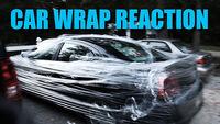 CAR WRAP REACTION