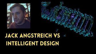 Intelligent Design Argument Jack Angstreich vs Creationist