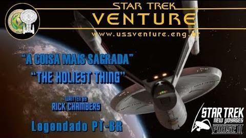 Star Trek Phase İİ - Episódio 10 - A coisa mais sagrada (The Holiest Thing) - em português