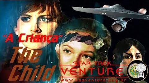 Star Trek Phase İİ - Episódio 7 - A criança (The Child) - em português