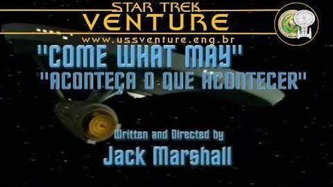 Star Trek Phase İİ - Episódio 0 - Aconteça o que acontecer (Come What May) - em português