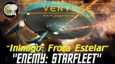 Star Trek Phase İİ - Episódio 6 - İnimigo꞉ Frota Estelar (Enemy꞉ Starfleet) - em português