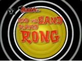 And the Band Played Rong