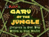 Garu Of The Jungle