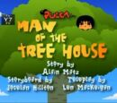 Man of the Tree House