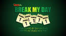 BreakMyDay
