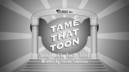 TameThatToon