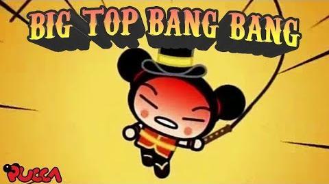 Pucca Funny Love Season 1-Ep12-Pt3-Big Top Bang Bang-0
