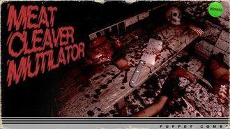 Meat Cleaver Mutilator 1.0 (2016 version)