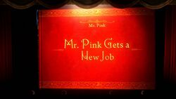 Mr. Pink Gets a New job