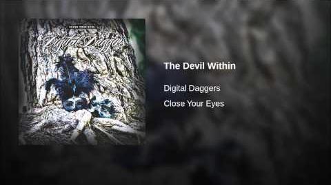 Eva's Theme Song (pre-reformation)- The Devil Within by Digital Daggers