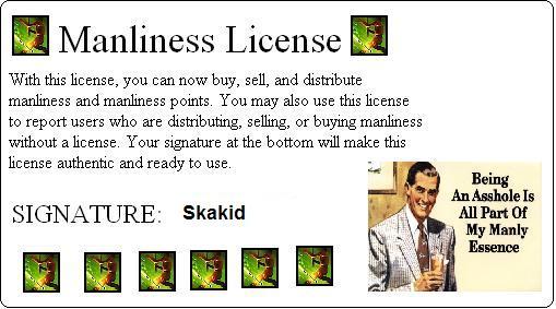 Manliness License Skakid