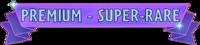 Super-RareH
