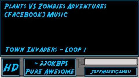 Plants VS Zombies Adventures Music - Town Invaders - Loop 1