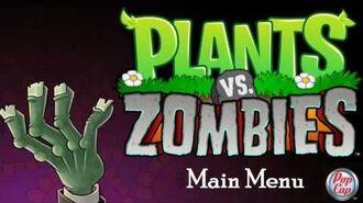 Plants vs Zombies Soundtrack. -Main Menu-